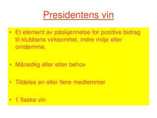 Presidentens vin
