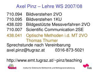 Axel Pinz – Lehre WS 2007/08