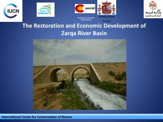 The Restoration and Economic Development of Zarqa River Basin
