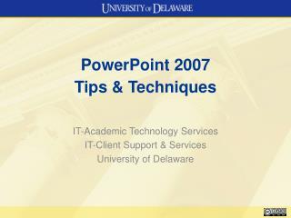 PowerPoint 2007  Tips & Techniques