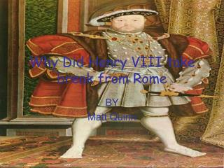Why Did Henry VIII take break from Rome
