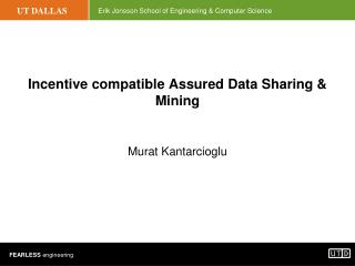 Incentive compatible Assured Data Sharing & Mining