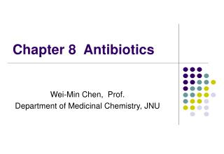 Chapter 8  Antibiotics