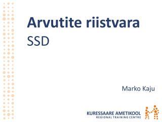 Arvutite riistvara SSD