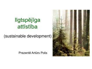 Ilgtspējīga attīstība
