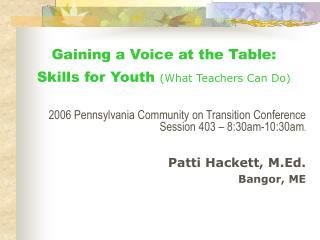 Gaining a Voice at the Table:  Skills for Youth  (What Teachers Can Do)