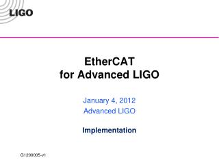 EtherCAT  for Advanced LIGO