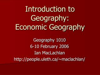Introduction to Geography: Economic Geography