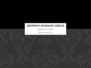 Beowulf socratic  circle