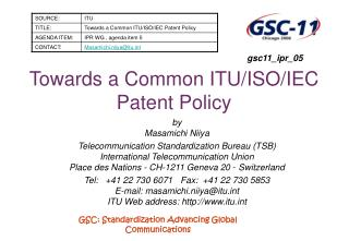 Towards a Common ITU/ISO/IEC Patent Policy