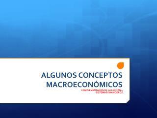 ALGUNOS CONCEPTOS MACROECONÓMICOS