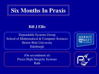 (On secondment at) Praxis High Integrity Systems Bath