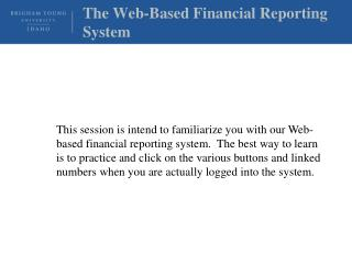 The Web-Based Financial Reporting System