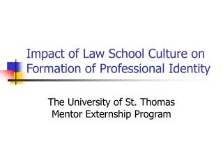 Impact of Law School Culture on Formation of Professional Identity