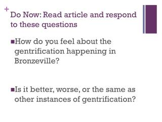 Do Now: Read article and respond to these questions