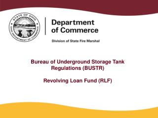 Bureau of Underground Storage Tank Regulations (BUSTR) Revolving Loan Fund (RLF)