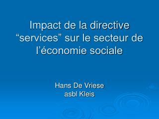 """Impact de la directive """"services"""" sur le secteur de l'économie sociale"""
