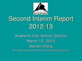 Second Interim Report 2012-13