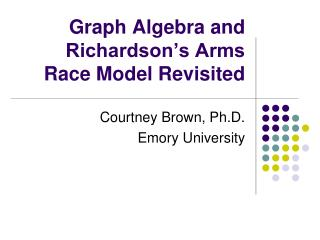 Graph Algebra and Richardson s Arms Race Model Revisited