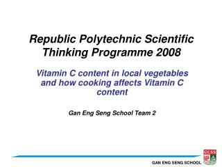 Republic Polytechnic Scientific Thinking Programme 2008