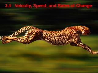 3.4   Velocity, Speed, and Rates of Change