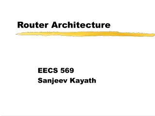 Router Architecture