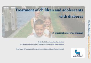 Treatment of children and adolescents with diabetes