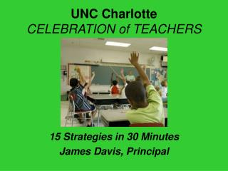 UNC Charlotte   CELEBRATION of TEACHERS