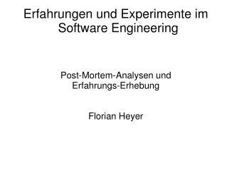 Erfahrungen und Experimente im Software Engineering