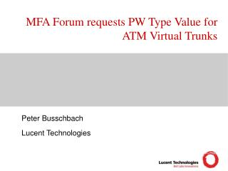 MFA Forum requests PW Type Value for ATM Virtual Trunks