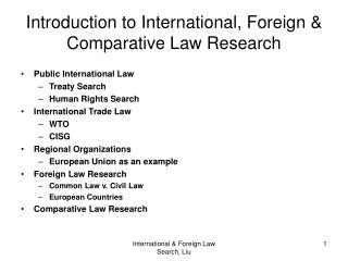 Introduction to International, Foreign & Comparative Law Research