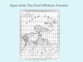 Open Artic The Final Offshore Frontier