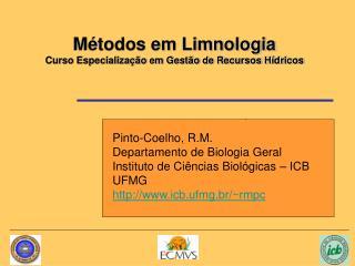 Métodos em Limnologia  Curso Especialização em Gestão de Recursos Hídricos