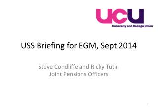 USS Briefing for EGM, Sept 2014