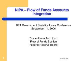 NIPA – Flow of Funds Accounts Integration
