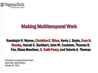 Making  Multitemporal  Work