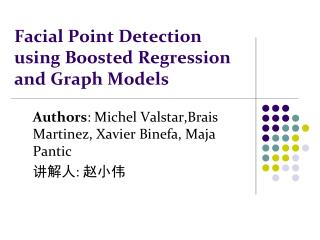 Facial Point Detection using Boosted Regression and Graph Models