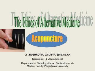 The Ethics of Alternative Medicine