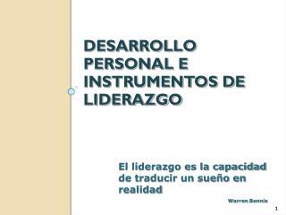DESARROLLO PERSONAL E INSTRUMENTOS DE LIDERAZGO