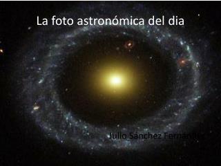 La foto astronómica del  dia