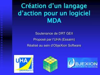 Création d'un langage d'action pour un logiciel MDA