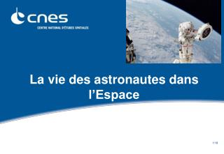 La vie des astronautes dans l'Espace