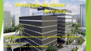 Prevenção de câncer de mama