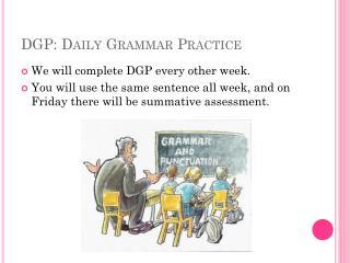 DGP: Daily Grammar Practice
