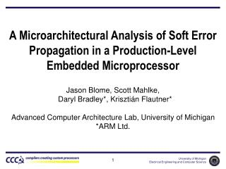 A Microarchitectural Analysis of Soft Error Propagation in a Production-Level Embedded Microprocessor