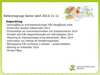 Referensgrupp Senior alert 2013-11-11