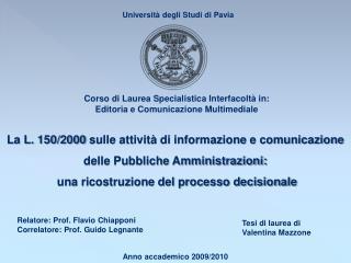 La L. 150/2000 sulle attività di informazione e comunicazione delle Pubbliche Amministrazioni:
