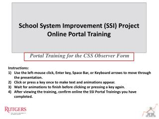 Portal Training for  the CSS Observer Form