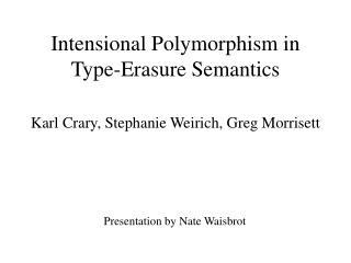 Intensional Polymorphism in Type-Erasure Semantics