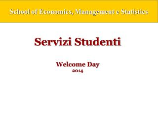 Servizi  Studenti Welcome  Day 2014
